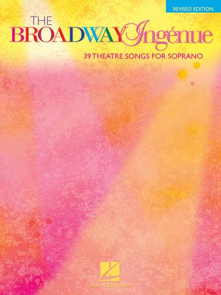 The Broadway Ingenue - Revised Edition