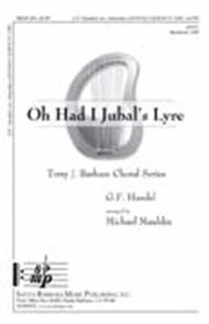 Oh Had I Jubal's Lyre