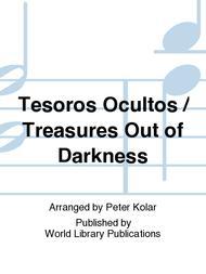 Tesoros Ocultos / Treasures Out of Darkness