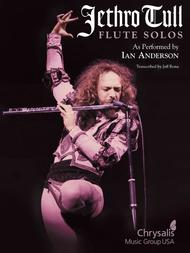 Jethro Tull - Flute Solos 					As Performed by Ian Anderson 					 By Ian Anderson
