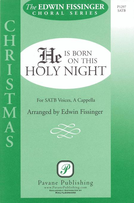 He Is Born on This Holy Night
