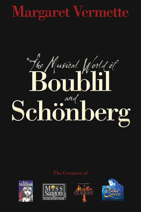 The Musical World of Boublil and Schonberg