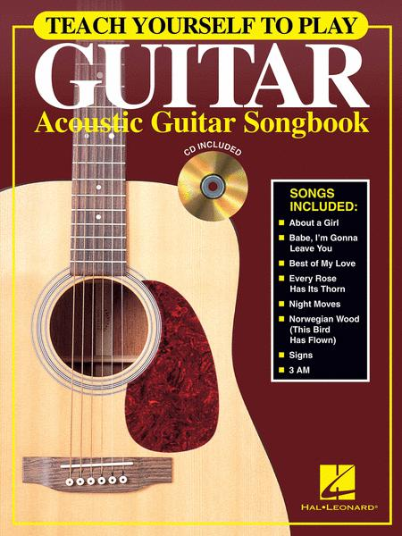 Teach Yourself to Play Guitar - Acoustic Guitar Songbook