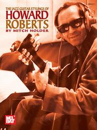 Jazz Guitar Stylings of Howard Roberts