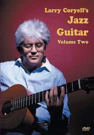 Larry Coryell's Jazz Guitar Volume 2