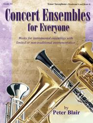 Concert Ensembles for Everyone - Tenor Sax (WW 4 and BR4)