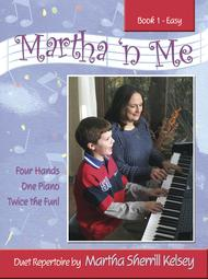 Martha 'n Me - Duet Book 1, Easy
