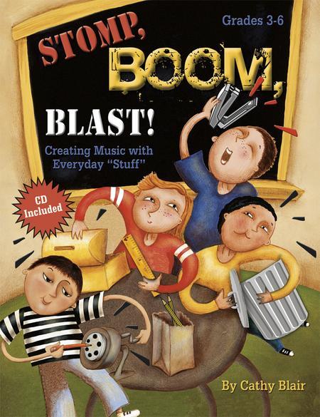 Stomp, Boom, Blast!