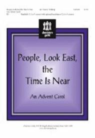 People Look East, the Time Is Near