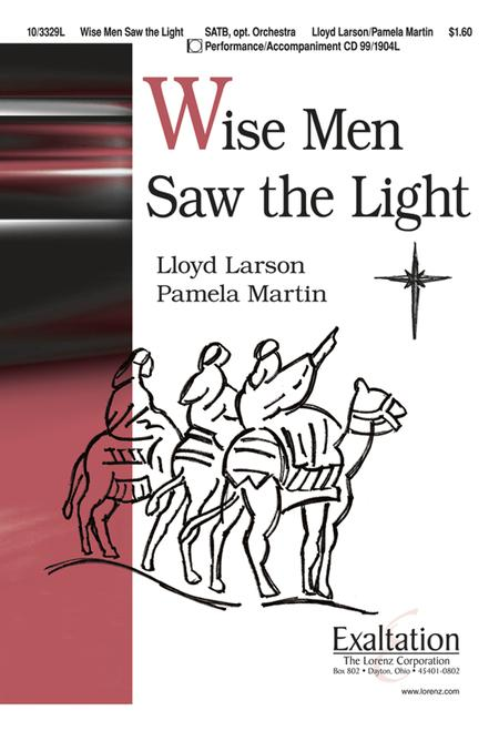 Wise Men Saw the Light