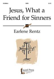 Jesus, What a Friend for Sinners