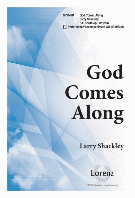 God Comes Along