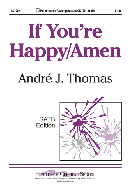 If You're Happy/Amen