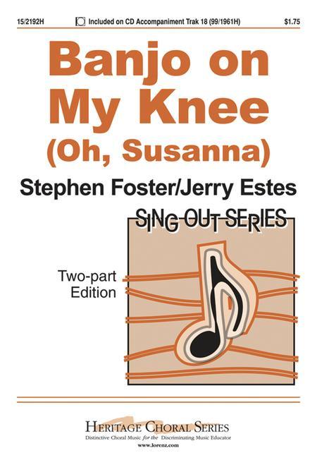 Banjo on My Knee (Oh, Susanna)