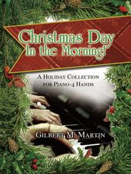 Christmas Day In the Morning!