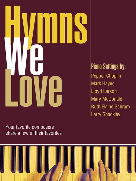 Hymns We Love