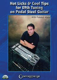 Hot Licks & Cool Tips for E9th Tuning on Pedal Steel Guitar