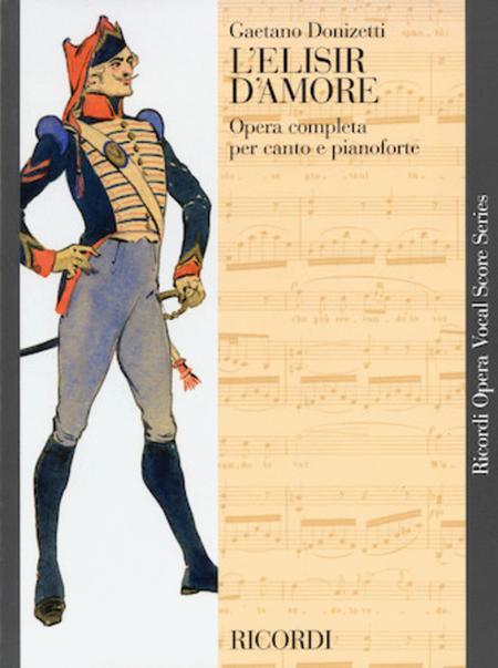 Elisir d'Amore Opera Completa per Canto e Pianoforte