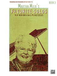 Martha Mier's Favorite Solos, Book 3