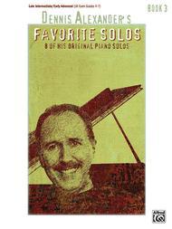Dennis Alexander's Favorite Solos - Book 3