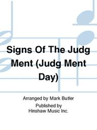 Signs Of The Judg Ment (judg Ment Day)