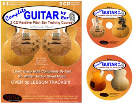 Complete Guitar By Ear - 2 CD Relative Pitch Ear Training Course