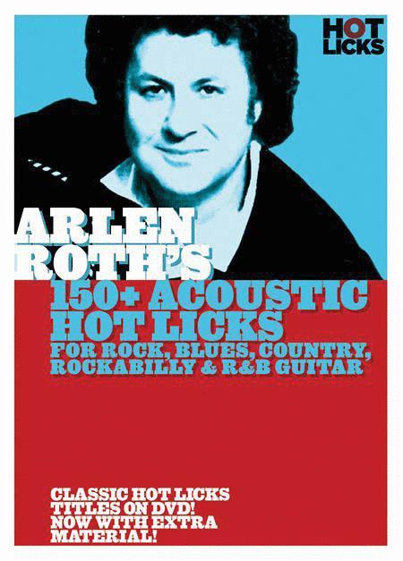 Arlen Roth - 150+ Acoustic Hot Licks