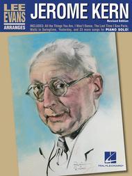 Lee Evans Arranges Jerome Kern - Revised Edition