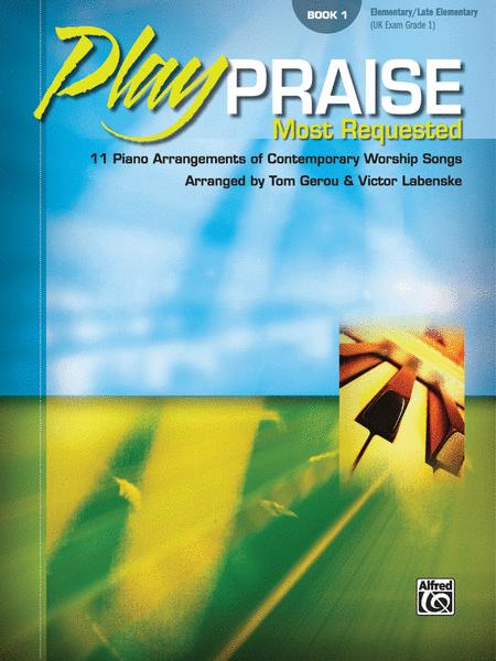 Play Praise: Most Requested - Volume 1