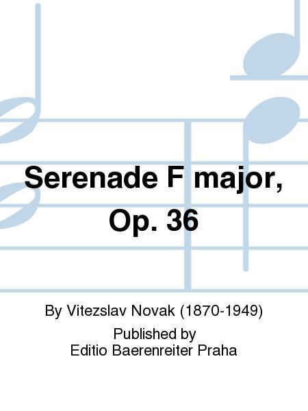 Serenade F major, Op. 36