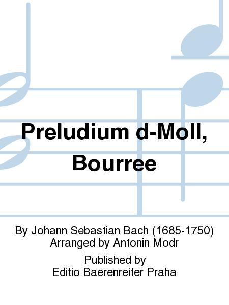Prelude in D minor, Bourree