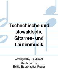 Tschechische und slowakische Gitarren- und Lautenmusik