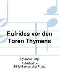 Eufrides vor den Toren Thymens