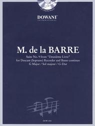 Barre: Suite No. 9 from Deuxieme Livre in G Major for Descant (Soprano) Recorder & Basso Continuo