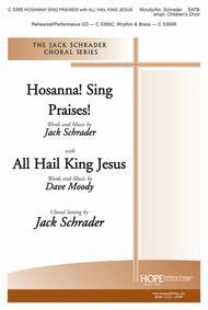 Hosanna Sing Praises!