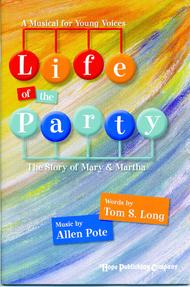 Life Of The Party (The Story Of Mary & Martha)