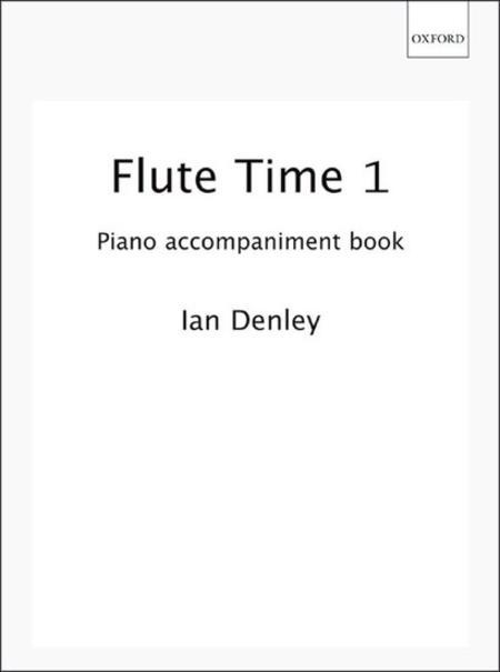 Flute Time 1 Piano Accompaniment Book