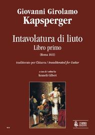 Intavolatura di Liuto. Libro Primo transliterated for Guitar