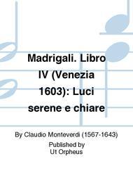 Madrigali. Libro IV (Venezia 1603): Luci serene e chiare