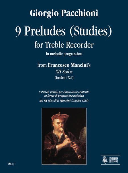 9 Preludes (Studies) in melodic progression from Francesco Mancini's