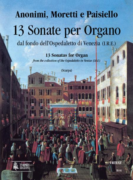 13 Sonatas for Organ (18th century) from the collection of the Ospedaletto in Venice (I.R.E.)