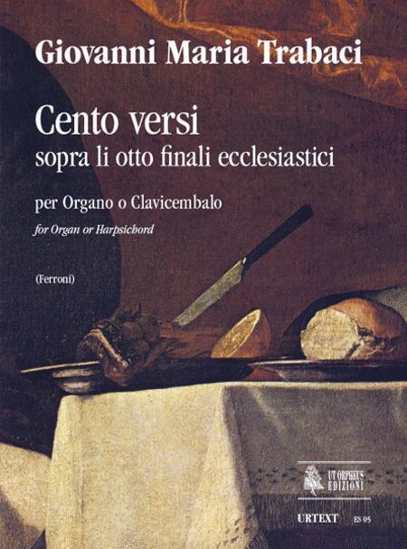 Cento Versi sopra li otto finali ecclesiastici (Napoli 1603/15)