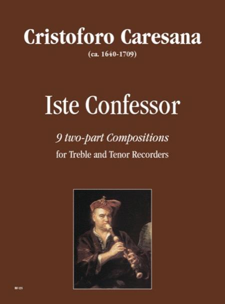 Iste Confessor. 9 two-part Compositions