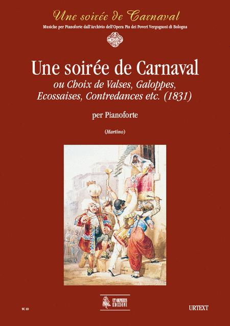 Une soiree de Carnaval ou Choix de Valses, Galoppes, Ecossaises, Contredances etc. (1831)