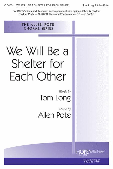 We Will Be A Shelter For Each Other