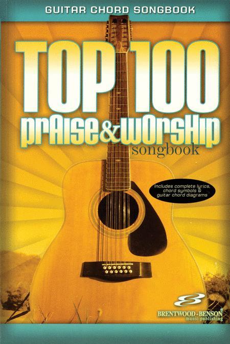 Top 100 Praise & Worship Songbook (Guitar Chord Songbook) Sheet ...