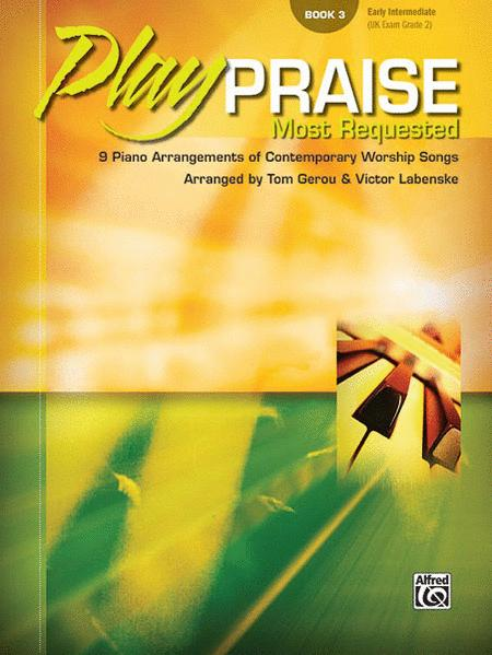 Play Praise -- Most Requested, Book 3