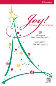 Joy: A Carol Collection (Twenty A Cappella Christmas Favorites)
