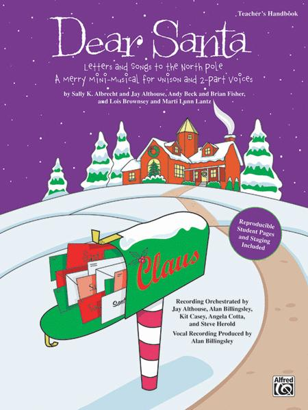 Dear Santa: Letters and Songs to the North Pole - CD Kit