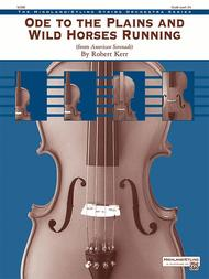 Ode to the Plains and Wild Horses Running (from American Serenade)